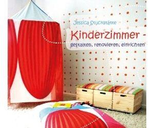 buchtipp kinderzimmer gestalten einrichten renovieren. Black Bedroom Furniture Sets. Home Design Ideas