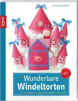 Das Buch - Wunderbare Windeltorten - kaufen