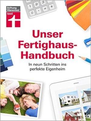 Das Buch - Unser Fertighaus-Ratgeber von Stiftung Warentest - kaufen