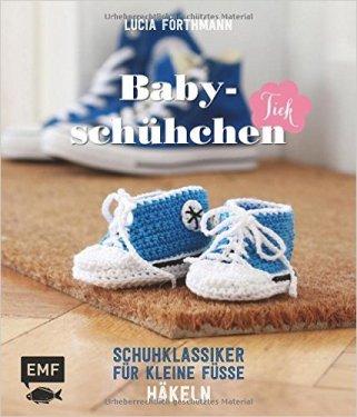 Das Buch Babyschühchen-Tick mit Häkelanleitungen kaufen