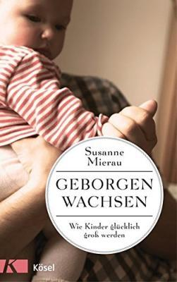 Das Buch - Geborgen wachsen von Susanne Mierau bestellen