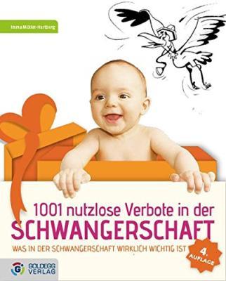 Das Buch - 1001 nutzlose Verbote in der Schwangerschaft - bestellen