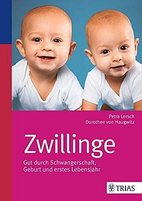 Das Buch - Zwillinge: Gut durch die Schwangerschaft, Geburt und erstes Lebensjahr - bestellen