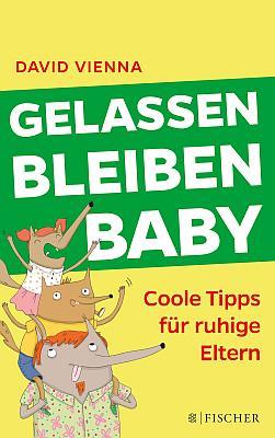 Das Buch - Gelassen Bleiben Baby - der coolste Elternratgeber - bestellen