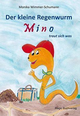 Der kleine Regenwurm Mino traut sich was - bestellen