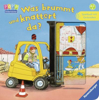 Das Kinderbuch - Was brummt und knattert da? - bestellen