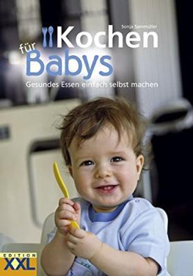 Das Buch - Kochen für Babys Gesundes Essen - bestellen