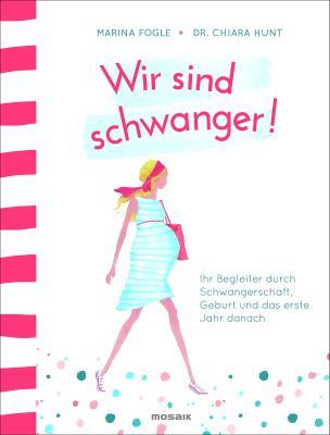 Das Buch - Wir sind schwanger! - bestellen