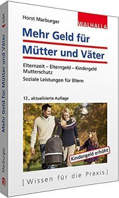 Das Taschenbuch - Mehr Geld für Mütter und Väter - bestellen