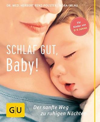 Den GU-Ratgeber - Schlaf gut, Baby! - bestellen
