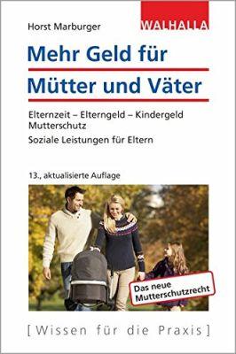 Das Buch - Mehr Geld für Mütter und Väter - bestellen