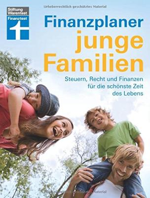 Das Buch - Finanzplaner junge Familien von Finanztest - bestellen