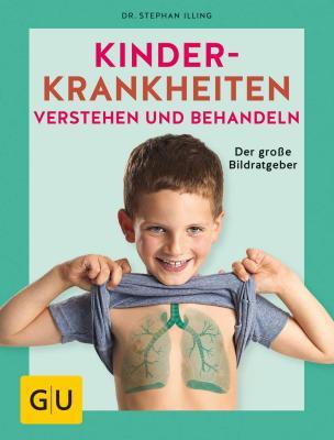 Das Buch - Kinderkrankheiten - aus dem GU-Verlag bestellen