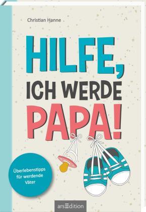 Das Buch - Hilfe Ich werde Papa - bestellen