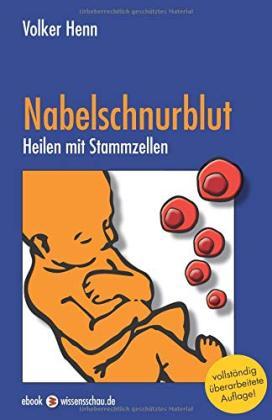 Das Buch - Nabelschnurblut - Heilen mit Stammzellen - bestellen