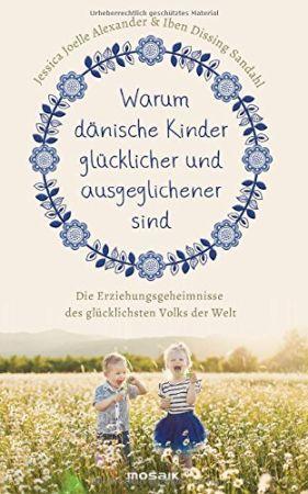 Das Buch - Warum dänische Kinder glücklicher sind - bestellen