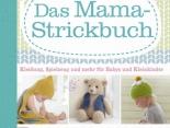 Buchtipp: Das Mama-Strickbuch