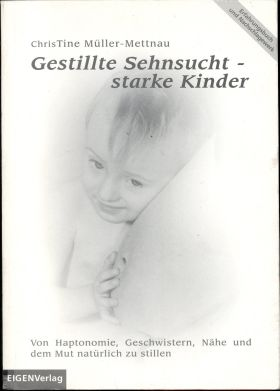Das Buch - Gestillte Sehnsucht - starke Kinder