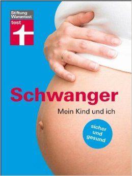 Das Buch SCHWANGER - MEIN KIND UND ICH kaufen