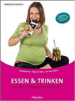 Das Buch - Essen und Trinken in der Schwangerschaft - kaufen