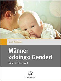Das Buch - Männer doing Gender! - kaufen