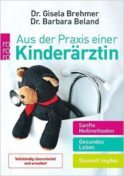 Das Buch - Aus der Praxis einer Kinderärztin - kaufen