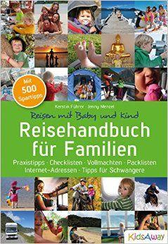 Das Reisehandbuch für Familien mit Praxistipps bestellen