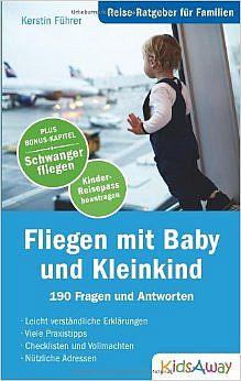 Den Reise-Ratgeber - Fliegen mit Baby und Kleinkind - kaufen