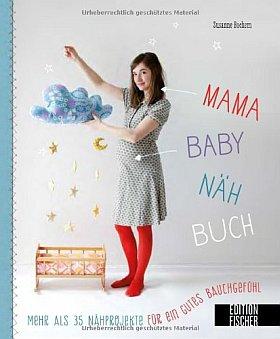 Das Mama-Baby-Nähbuch mit 35 Anleitungen kaufen