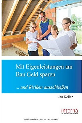 Das Buch - Mit Eigenleistungen am Bau Geld sparen - kaufen