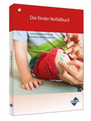 Das neue Kinder-Notfallbuch, auch zum Aushängen