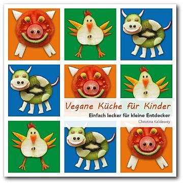 Vegane Küche für Kinder - Das Buch kaufen