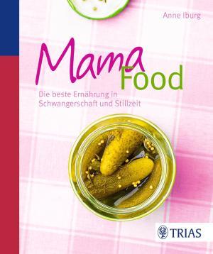 Das Buch - Mama-Food - mit 100 Rezepten - bestellen