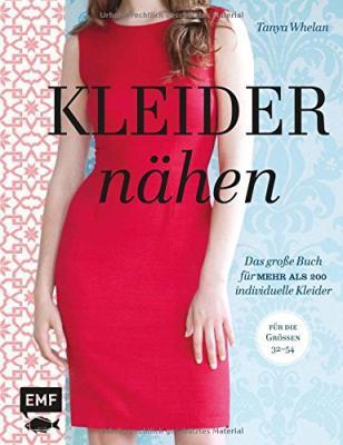 Kleider nähen - Das große Buch mit mehr als 200 individuellen Kleidern kaufen