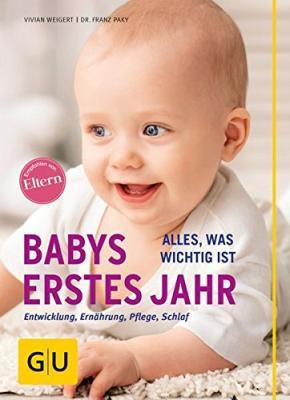 Das Buch - Babys erstes Jahr - aus dem GU-Verlag kaufen