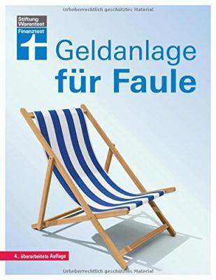 Das Buch - Geldanlage für Faule - von Stiftung Warentest kaufen