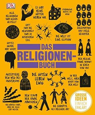 Das Religionen-Buch: Große Ideen einfach erklärt - bestellen