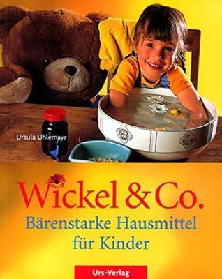 Das Buch - Wickel und Co - Bärenstarke Hausmittel für Kinder - bestellen