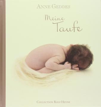 Das Eintragalbum - Meine Taufe - von Anne Geddes bestellen