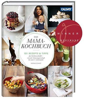 Das Buch - Das Mama-Kochbuch: 101 Rezepte und Tipps - bestellen