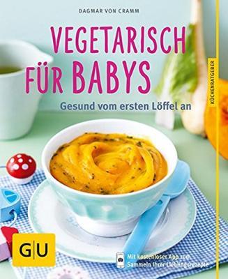 Das Buch - Vegetarisch für Babys aus dem GU-Verlag - bestellen