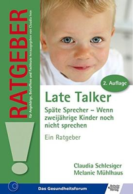 Den Ratgeber - Late Talker - Späte Sprecher - bestellen