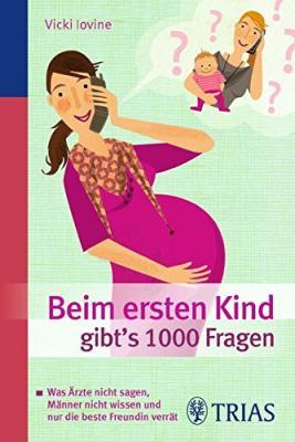 Das Buch - Beim ersten Kind gibts noch 1000 Fragen - bestellen