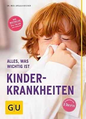 Das Buch - Kinderkrankheiten - Alles was wichtig ist - bestellen