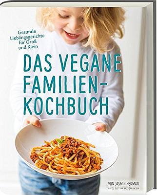 Das vegane Familienkochbuch - Gesunde Lieblingsgerichte - bestellen