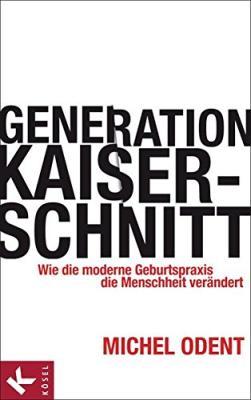 Das Buch - Generation Kaiserschnitt - bestellen