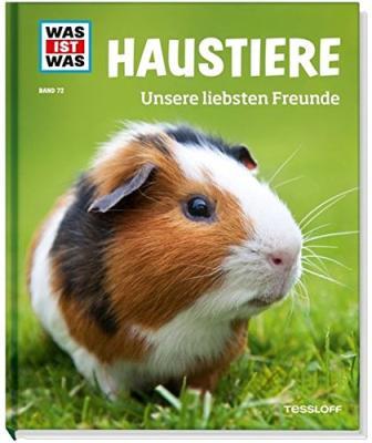 Das Buch - WAS IST WASS - Haustiere unsere liebsten Freunde - bestellen