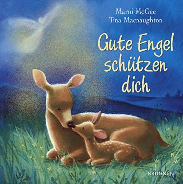 Das Kinderbuch - Gute Engel schützen Dich - bestellen