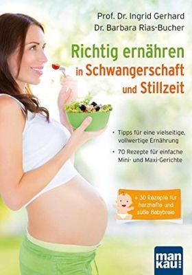 Das Buch - Richtig ernähren in der Schwangerschaft und Stillzeit - bestellen