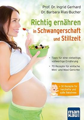 Das Buch - Richtig ernähren in SChwangerschaft und Stillzeit - bestellen
